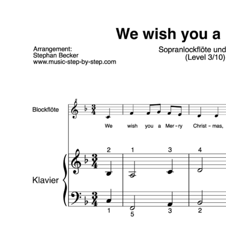 """We wish you a Merry Christmas"" für Sopranblockflöte (Klavierbegleitung Level 3/10) 