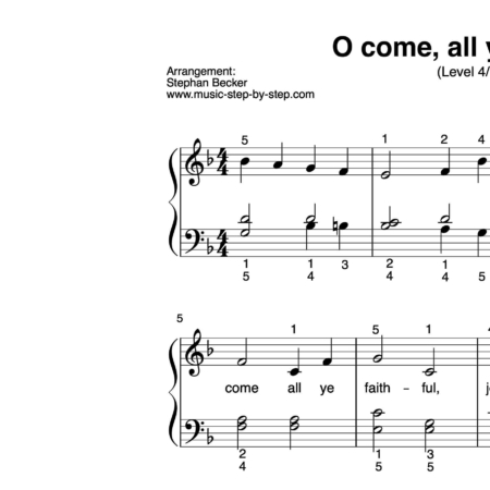 """O come, all ye faithful"" für Klavier (Level 4/10) 