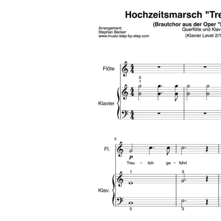 "Hochzeitsmarsch ""Treulich geführt"" für Querflöte (Klavierbegleitung Level 3/10) 