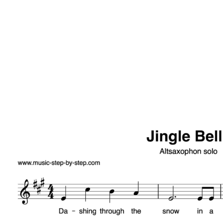 """Jingle Bells"" für Altsaxophon solo 