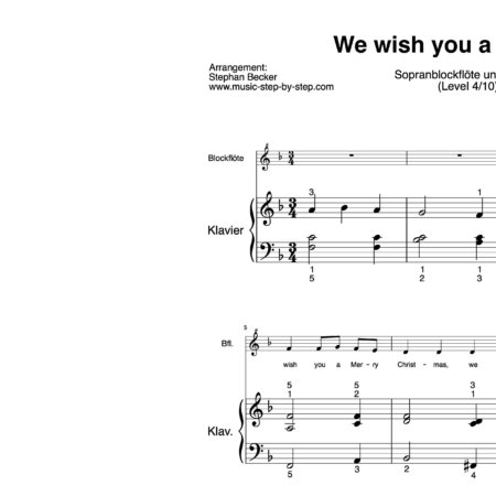 """We wish you a Merry Christmas"" für Sopranblockflöte (Klavierbegleitung Level 4/10) 