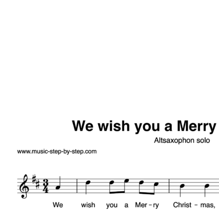 """We wish you a Merry Christmas"" für Altsaxophon solo 