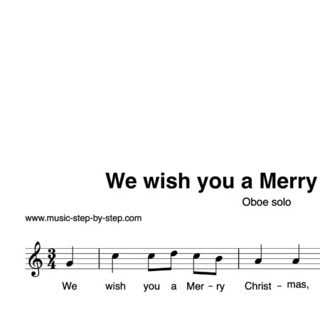 """We wish you a Merry Christmas"" für Oboe solo 