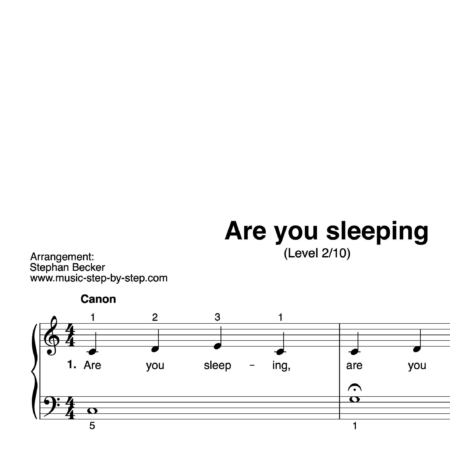 """Are you sleeping"" für Klavier (Level 2/10) 