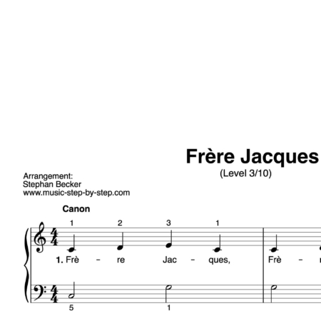 """Frère Jacques"" für Klavier (Level 3/10) 