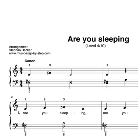 """Are you sleeping"" für Klavier (Level 4/10) 